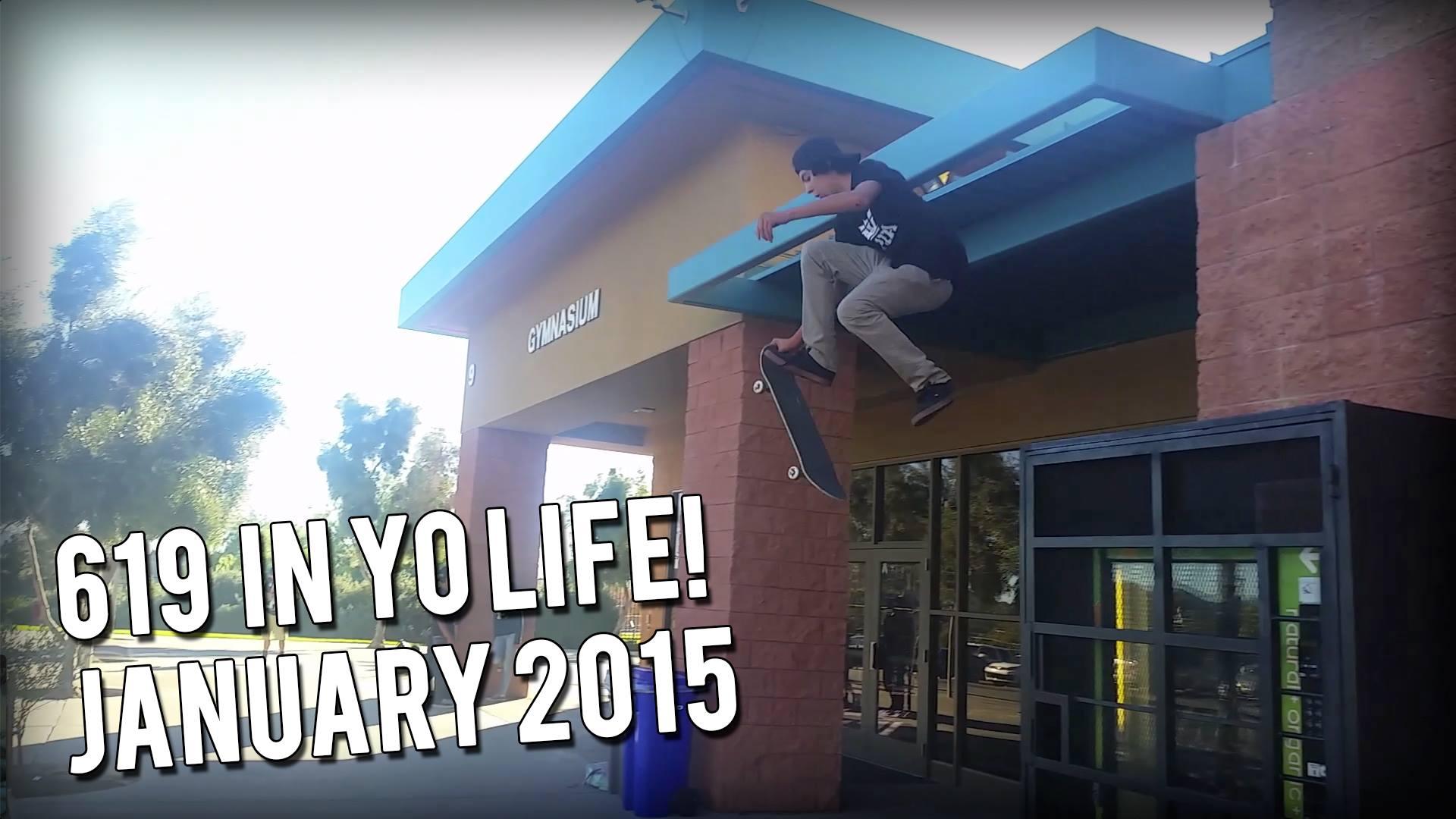 619 IN YO LIFE! JAN 2015
